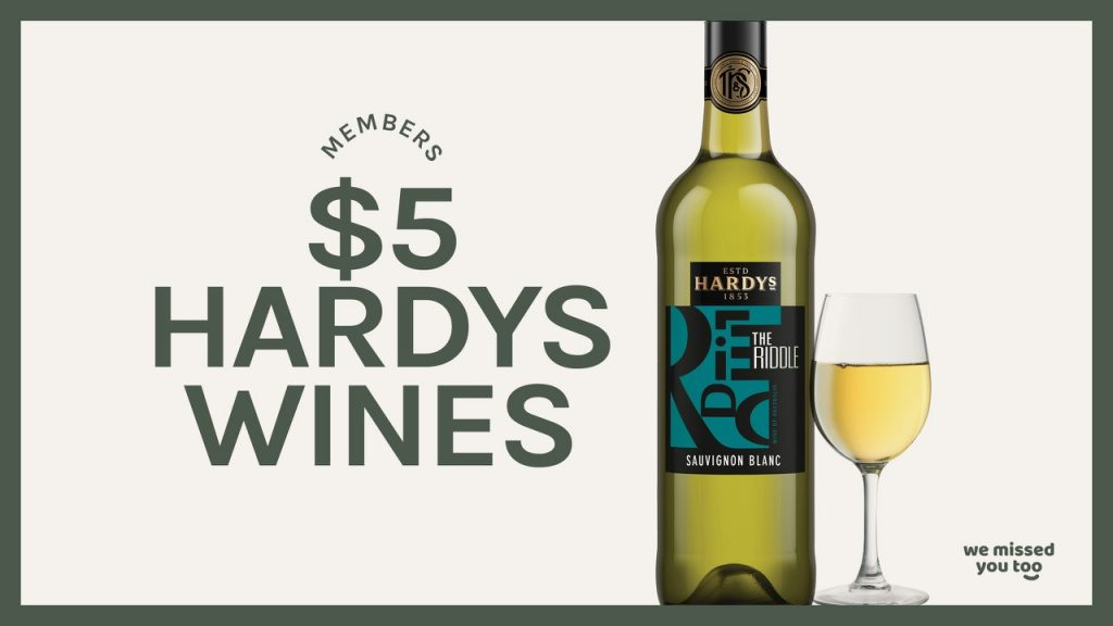 $5 glasses of Hardys Wines