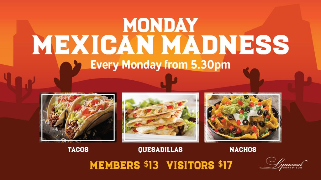 Monday Mexican Madness