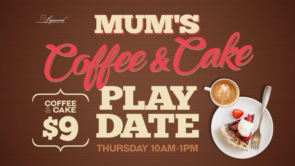 Mum's Coffee & Cake